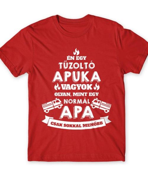 Tűzoltó apa Póló - Ha Firefighter rajongó ezeket a pólókat tuti imádni fogod!