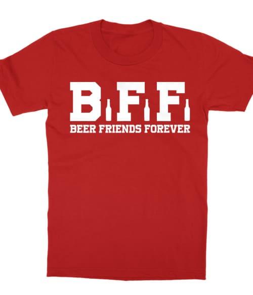 Beer Friends Forever Póló - Ha Friendship rajongó ezeket a pólókat tuti imádni fogod!