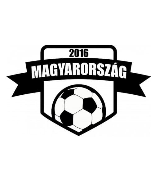 Magyarország Foci EB 2016 Póló - Ha Football rajongó ezeket a pólókat tuti imádni fogod!