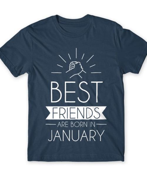 Best friends january Póló - Ha Friendship rajongó ezeket a pólókat tuti imádni fogod!