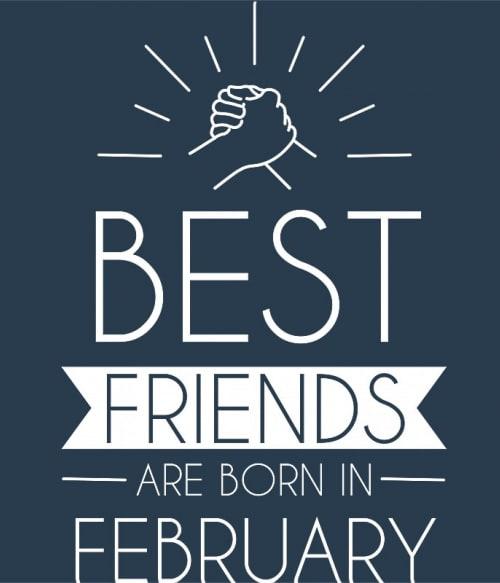 Best friends february Póló - Ha Friendship rajongó ezeket a pólókat tuti imádni fogod!