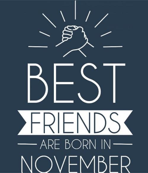 Best friends november Póló - Ha Friendship rajongó ezeket a pólókat tuti imádni fogod!
