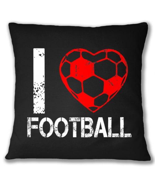 I love football Póló - Ha Football rajongó ezeket a pólókat tuti imádni fogod!