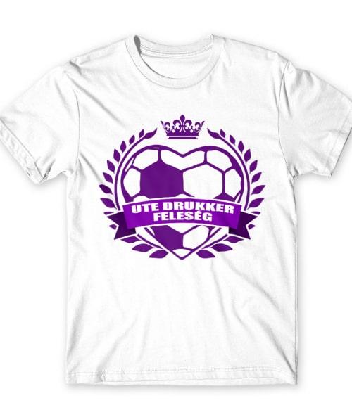 UTE drukker feleség Póló - Ha Football rajongó ezeket a pólókat tuti imádni fogod!