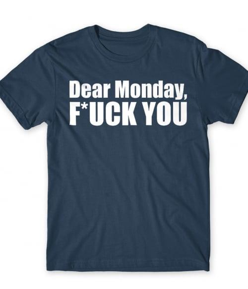 Dear monday Póló - Ha Fun Texts rajongó ezeket a pólókat tuti imádni fogod!