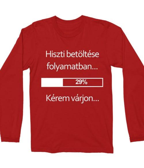 Hiszti betöltése Póló - Ha Fun Texts rajongó ezeket a pólókat tuti imádni fogod!