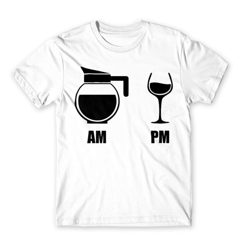 64d1e9067d Am Pm Coffee Wine Póló - Drinks