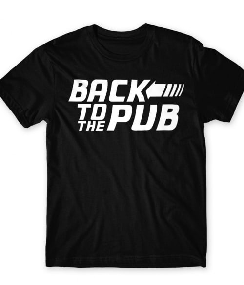 Back to the pub Póló - Ha Drinks rajongó ezeket a pólókat tuti imádni fogod!