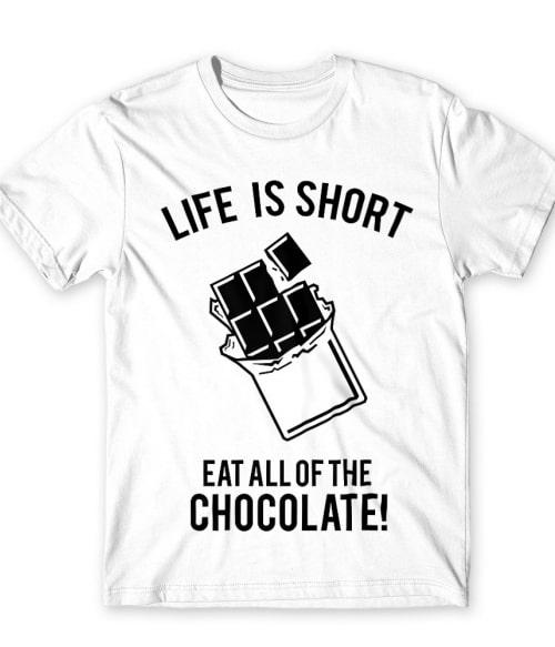 Eat all of the chocolate Póló - Ha Food rajongó ezeket a pólókat tuti imádni fogod!