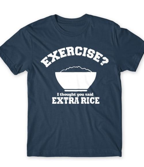 Extra rice Póló - Ha Food rajongó ezeket a pólókat tuti imádni fogod!