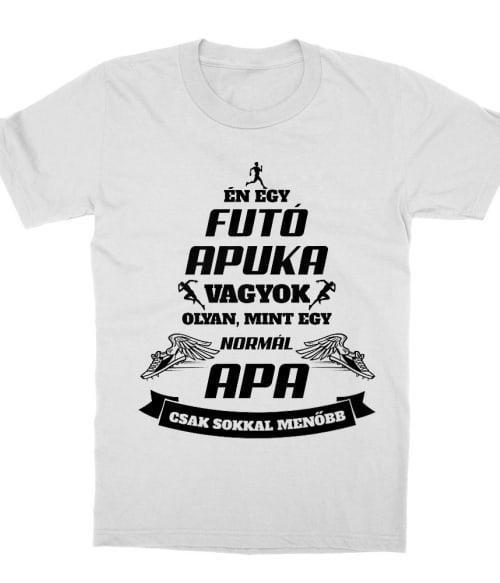 Futó apuka Póló - Ha Running rajongó ezeket a pólókat tuti imádni fogod!