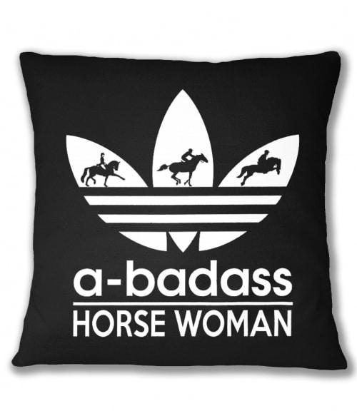 Badass horse woman Póló - Ha Horse rajongó ezeket a pólókat tuti imádni fogod!