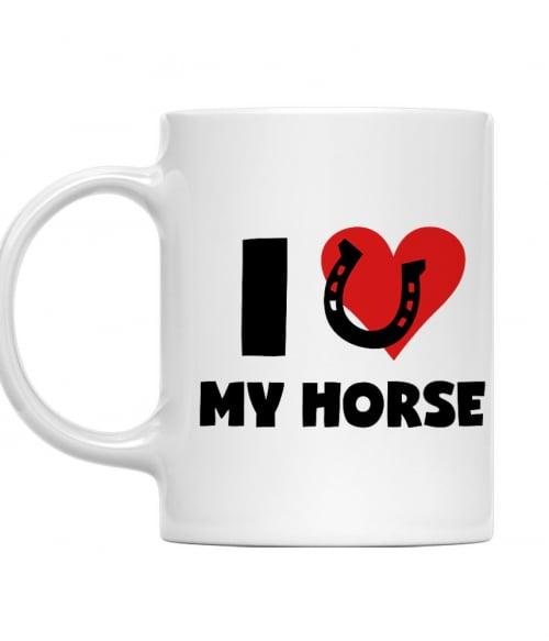 I love my horse Póló - Ha Horse rajongó ezeket a pólókat tuti imádni fogod!