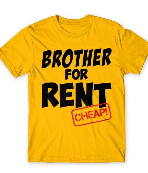 Brother for rent Póló - Ha Family rajongó ezeket a pólókat tuti imádni fogod!