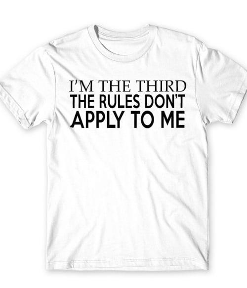 I'm the third Póló - Ha Family rajongó ezeket a pólókat tuti imádni fogod!