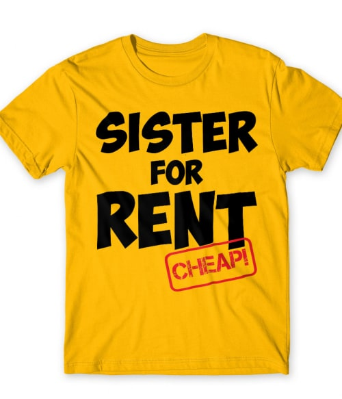 Sister for rent Póló - Ha Family rajongó ezeket a pólókat tuti imádni fogod!