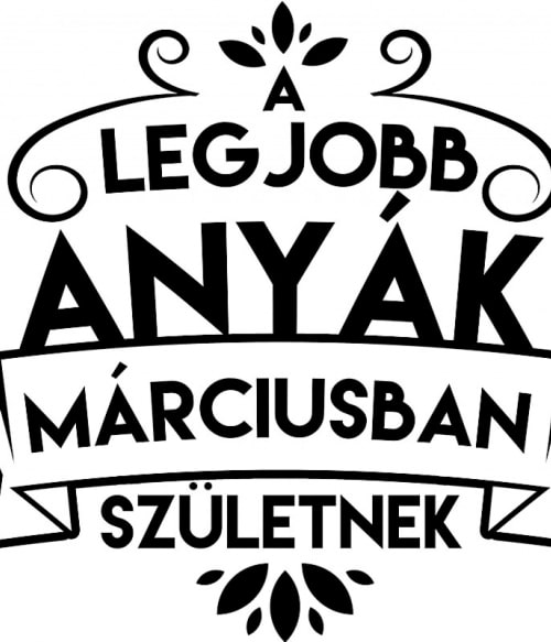 Legjobb anya Március Póló - Ha Family rajongó ezeket a pólókat tuti imádni fogod!