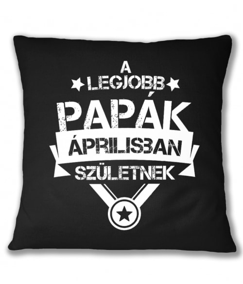 Legjobb papa Április Póló - Ha Family rajongó ezeket a pólókat tuti imádni fogod!