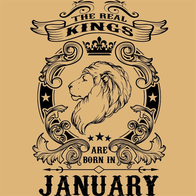 The real king lion january Póló - Ha Birthday rajongó ezeket a pólókat tuti imádni fogod!