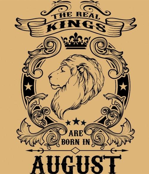 The real king lion august Póló - Ha Birthday rajongó ezeket a pólókat tuti imádni fogod!