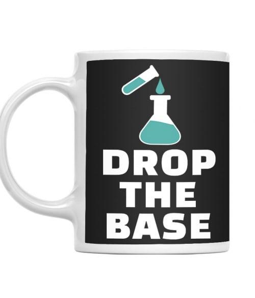 Drop the base Póló - Ha Science rajongó ezeket a pólókat tuti imádni fogod!
