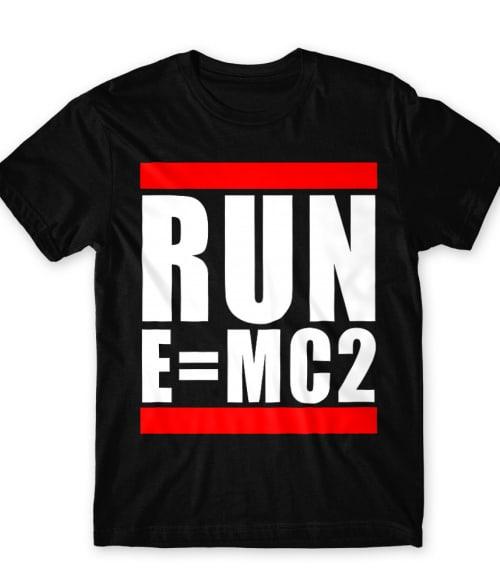 Run emc2 Póló - Ha Science rajongó ezeket a pólókat tuti imádni fogod!