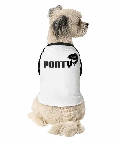 Ponty Póló - Ha Fishing rajongó ezeket a pólókat tuti imádni fogod!