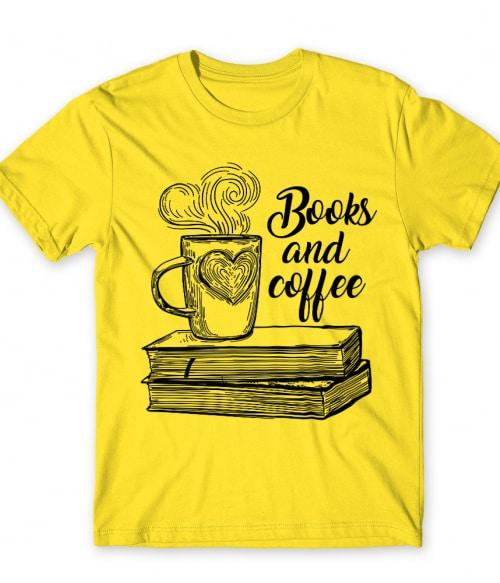 Books and Coffee Póló - Ha Reading rajongó ezeket a pólókat tuti imádni fogod!