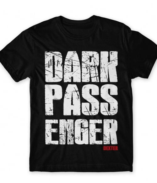 Sötét utas Póló - Ha Dexter rajongó ezeket a pólókat tuti imádni fogod!