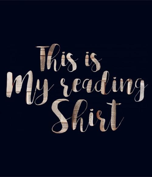 This is my reading shirt Póló - Ha Reading rajongó ezeket a pólókat tuti imádni fogod!