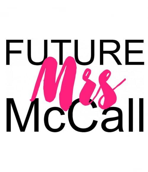 Future Mrs McCall Póló - Ha Teen Wolf rajongó ezeket a pólókat tuti imádni fogod!