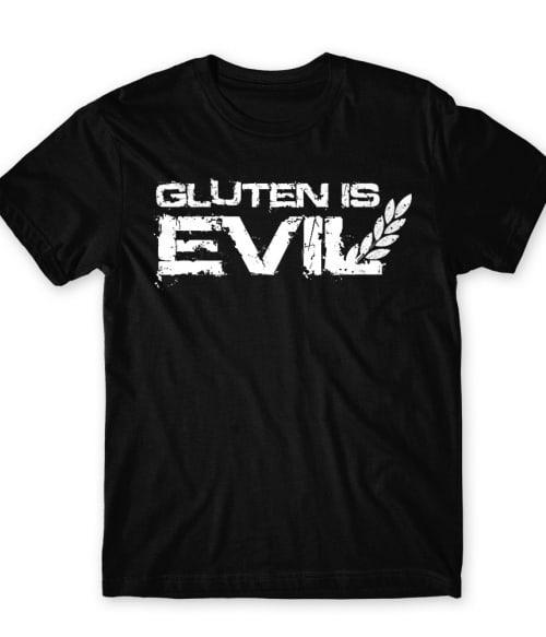 Gluten is evil Póló - Ha Gluten Free rajongó ezeket a pólókat tuti imádni fogod!