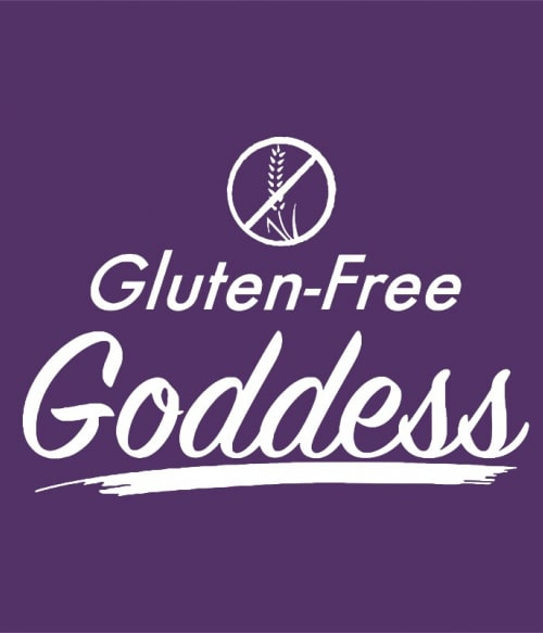 Gluten-free Goddess Póló - Ha Gluten Free rajongó ezeket a pólókat tuti imádni fogod!