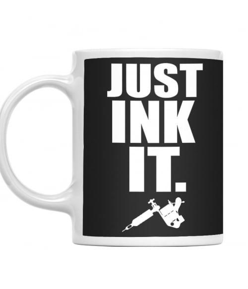 Just ink it Póló - Ha Tattoo rajongó ezeket a pólókat tuti imádni fogod!