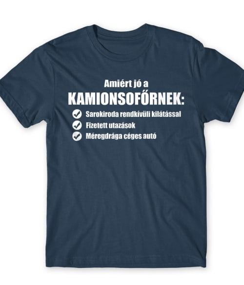 Kamionos indok Póló - Ha Truck Driver rajongó ezeket a pólókat tuti imádni fogod!