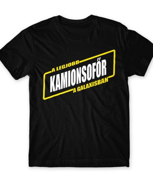 Lagjobb kamionsofőr galaxis Póló - Ha Truck Driver rajongó ezeket a pólókat tuti imádni fogod!