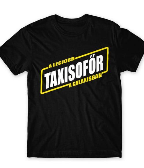 A Legjobb Taxisofőr a Galaxisban Póló - Ha Taxi Driver rajongó ezeket a pólókat tuti imádni fogod!