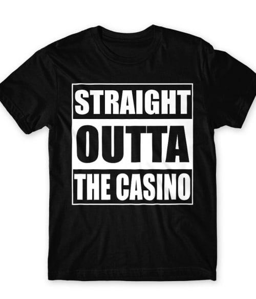 Straight outta casino Póló - Ha Poker rajongó ezeket a pólókat tuti imádni fogod!