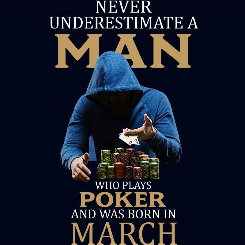 Poker man March Póló - Ha Birthday rajongó ezeket a pólókat tuti imádni fogod!