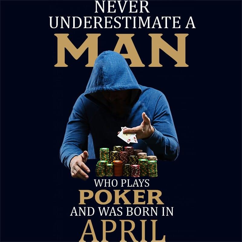 Poker man April Póló - Ha Birthday rajongó ezeket a pólókat tuti imádni fogod!