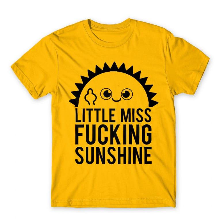 3a86ddecd2 Little miss fucking sunshine Póló - Ha Sarcastic Humour rajongó ezeket a  pólókat tuti imádni fogod