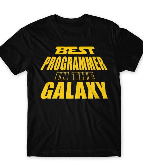 Best programmer in the galaxy Póló - Ha Programming rajongó ezeket a pólókat tuti imádni fogod!