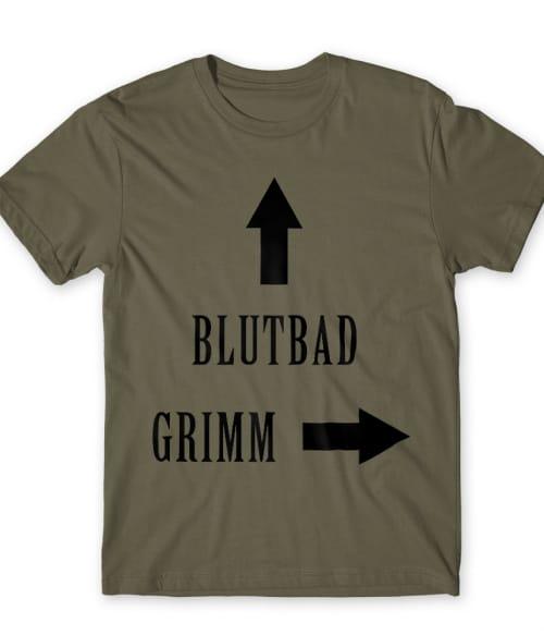 Blutbad Grimm Póló - Ha Grimm rajongó ezeket a pólókat tuti imádni fogod!