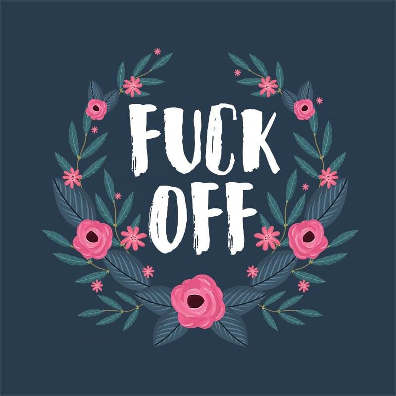 Fuck off flower frame Póló - Ha Flower rajongó ezeket a pólókat tuti imádni fogod!