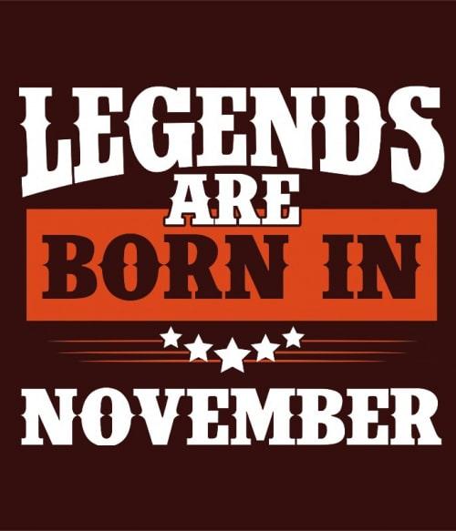 Western Legends are Born in November Póló - Ha Birthday rajongó ezeket a pólókat tuti imádni fogod!