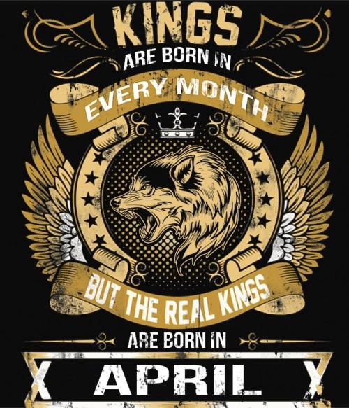 The Real Kings April Póló - Ha Birthday rajongó ezeket a pólókat tuti imádni fogod!