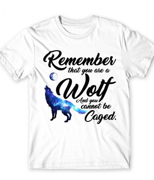 Can't be caged Póló - Ha Wolf rajongó ezeket a pólókat tuti imádni fogod!