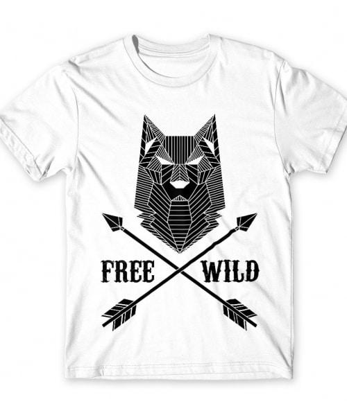 Free wild wolf Póló - Ha Wolf rajongó ezeket a pólókat tuti imádni fogod!
