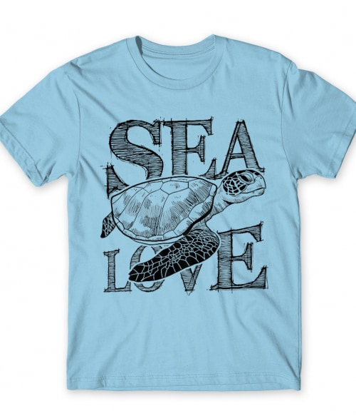 Sea love Póló - Ha Turtle rajongó ezeket a pólókat tuti imádni fogod!