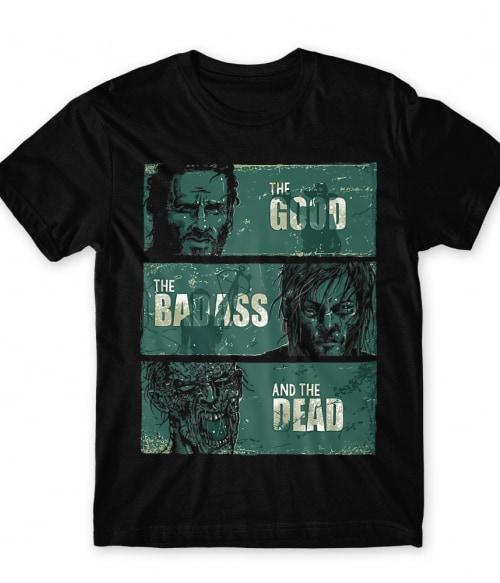 Good Bad Dead Póló - Ha The Walking Dead rajongó ezeket a pólókat tuti imádni fogod!